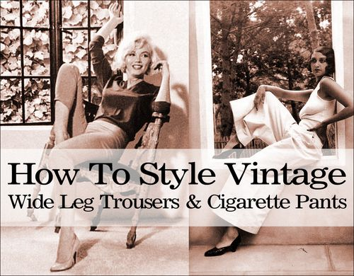How to style vintage pants or trousers